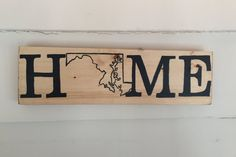 Personalized State Home Sign by MBCreations21 on Etsy