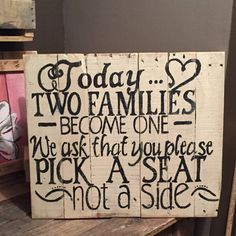 Pick a Seat not a Side Sign