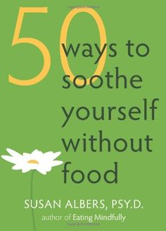 Food Addiction and Overeating? 50 ways to soothe yourself without food and a good article about overeating and emotional eating Why Do I Overeat, Stress Eating, Binge Eating, Intuitive Eating, Mindful Eating, Addiction Recovery, Addiction Help, Way Of Life, Get Healthy