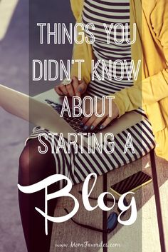 Have you thought about starting your own blog? Find out some things you should know before you do!