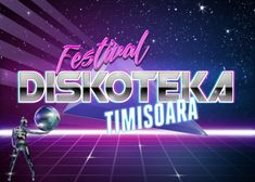 DISKOteka Festival, evenimentul anului in Timisoara Albania, Places To Visit, Neon Signs, Europe, Places Worth Visiting