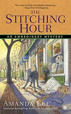 Nov 3. The Stitching Hour: An Embroidery Mystery by Amanda Lee http://www.amazon.com/dp/0451473841/ref=cm_sw_r_pi_dp_yU5Bvb1FDB5BC