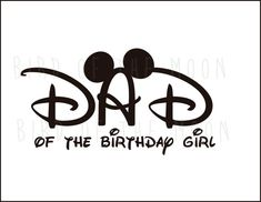 dad  of Birthday girl Minnie Mouse Mickey Mouse DIY Printable Iron Transfer Disney trip shirt vacation Disney Family Cruise Wedding