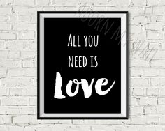 All you need is love All you need is love print  Black and white instant download printable wall art contemporary engagement wedding (2.92 GBP) by AdornMyWall