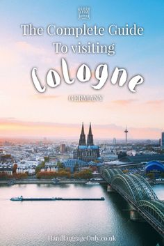 What to see in Cologne, Germany