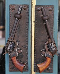 guns...as door handles