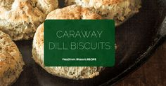 Caraway-Dill Biscuits