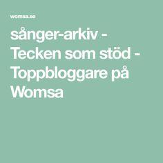 sånger-arkiv - Tecken som stöd - Toppbloggare på Womsa