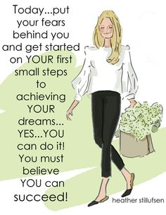 You MUST believe YOU can SUCCEED!