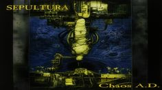 SEPULTURA - Chaos A.D. (Reissue/Remastered) [Full Album]