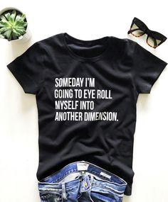 Slogan Tshirt, Diy Shirt, Tee Shirts, Vinyl Shirts, Shirt Print, Cute Tshirts, Cool Shirts, Funny Shirts, Eye Roll