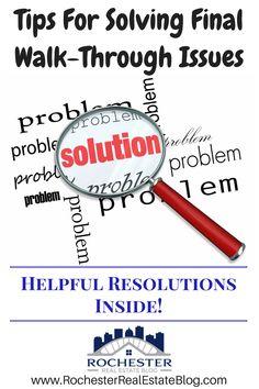 Tips For Solving Final Walk-Through Issues - https://www.rochesterrealestateblog.com/top-10-final-walk-through-issues/ via @KyleHiscockRE