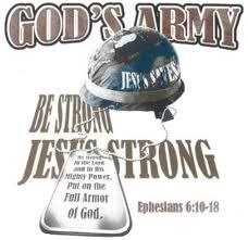 I am a SOLDIER in the army of the LORD