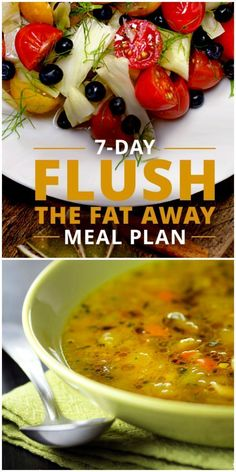 If youre ready to flush the fat away, try our 7-Day Meal Plan that includes clean eating recipes, drinks designed with flushing properties, whole food snacks, and a daily recipe that boosts the bodys ability to flush out toxins. #detox #flushthefataway 7 Day Detox Diet, Detox Meal Plan, Detox Eating Plan, Vegetarian Detox Plan, 7 Day Soup Diet, Soup Diet Plan, Detox Meals, Detox Soups, 7 Day Meal Plan