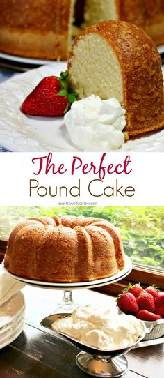 Perfect Pound Cake – Must Love Home Fancy Desserts, Just Desserts, Delicious Desserts, Dessert Recipes, Recipes Dinner, Easy Recipes, Parfait Recipes, Healthy Recipes, Perfect Pound Cake Recipe