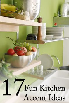 17 Fun Kitchen Accent Ideas
