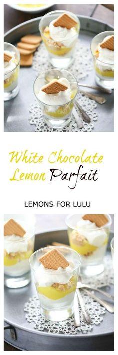 Lemon Pie filling is tucked between easy white chocolate mousse in this simple parfait dessert. lemonsforlulu.com