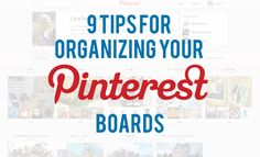 ...that's what she said.: 9 Tips for Organizing Your Pinterest Boards