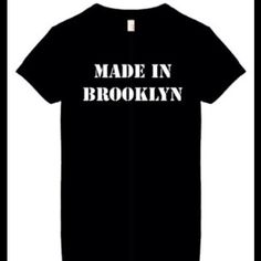 MADE IN BROOKLYN - T-shirt, Great Gift! This great quality shirt weights 6.1 ounces and is 100% pre-shrunk heavyweight cotton short sleeve shirt with double needle stitched collar, sleeves, and bottom hem; seamless collar with taped neck and shoulders. These high quality crew neck shirts can be worn by Men, Women, Teens & Youth. Tops Tees - Short Sleeve