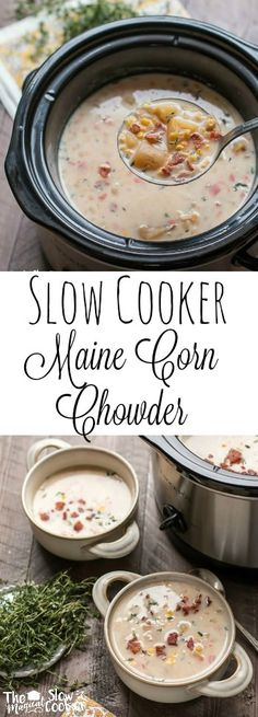 Slow Cooker Maine Corn Chowder. This creamy soup is easy to throw into the crock pot in the morning. Serve it with garlic bread!
