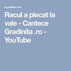 Racul a plecat la vale  - Cantece Gradinita .ro - YouTube
