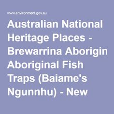 Australian National Heritage Places - Brewarrina Aboriginal Fish Traps (Baiame's Ngunnhu) - New South Wales