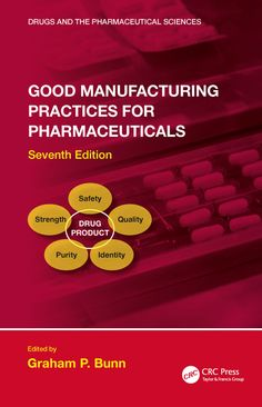 Buy Good Manufacturing Practices for Pharmaceuticals, Seventh Edition by Graham P. Bunn and Read this Book on Kobo's Free Apps. Discover Kobo's Vast Collection of Ebooks and Audiobooks Today - Over 4 Million Titles! Regulatory Affairs, Regulatory Compliance, Change Control, Pharmaceutical Manufacturing, Hospital Pharmacy, Good Manufacturing Practice, Interactive Learning, Free Books Online