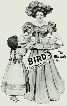 "A lovely Bird's Custard ad from 1911. ""The Rhubarb girl"""