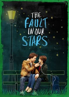 "The Fault in Our Stars.  Also known as ""The most important movie you will ever see"""