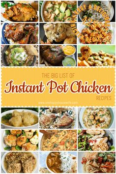 The Big List of Instant Pot Chicken Recipes: A complete list of delicious and easy Instant Pot Chicken Recipes for every taste! This Big List of Instant Pot Chicken Recipes has a huge variety of dishes including breast, thighs, drumsticks, wings, chicken pasta and soups! #chicken #instantpot #recipes via @onehappyhousewife