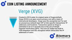 Verge project (XVG) got listed on AtomarsExchange ?Created in - Tor Network Layer, Cryptocurrency Trading, Open Source, Money Saving Tips, Blockchain, A Team, Announcement, Names, Marketing