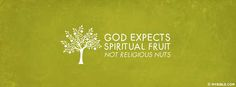 God Expects Religious Fruit - Facebook Cover Photo