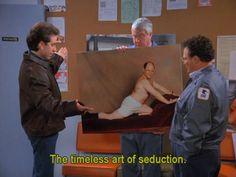 Seinfeld: The Timeless Art of Seduction.