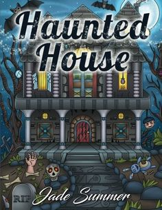 Haunted House An Adult Coloring Book with Gothic Room Designs Halloween Fantasy Creatures and Relaxing Horror Scenes  2017 AMAZON BEST SELLER     This incredible  adult coloring book  by  best-selling artist  Jade Summer is the perfect way to  relieve stress  and  aid relaxation  while enjoying  beautiful and highly detailed  images. Each coloring page will transport you into a  world of your own  while your responsibilities will seem to fade away…      Use Any of Your Favorite Tools..
