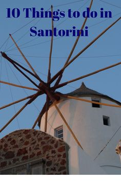 Top 10 things to do in Santorini Greece