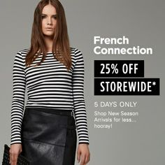 French Connection Easter Promotion Starting on Thursday 17th Ending on Monday 21st April 2014.