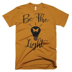 Be the Light Inspirational Unisex Tee Short sleeve men's t-shirt Black White Navy Gray Red