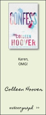 """Authorgraph from Colleen Hoover for """"Confess: A Novel"""""""