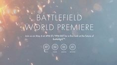 awesome Battlefield Expose Will Materialize On Could 6