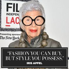 Iris Apfel's 11 best fashion and style quotes to live by: