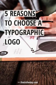 Not convinced a typographic logo suits your brand. Learn about the many reasons why these logos are so popular | thatistheday.com