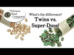 Video:  Super Duo vs Twin Beads - from Potomac Beads  #Seed #Bead #Tutorials