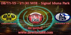 Dewibola88.com   GERMANY BUNDESLIGA   Dortmund vs Schalke 04       Gmail       :  ag.dewibet@gmail.com YM           :  ag.dewibet@yahoo.com Line         :  dewibola88 BB           :  2B261360 Path         :  dewibola88 Wechat       :  dewi_bet Instagram    :  dewibola88 Pinterest    :  dewibola88 Twitter      :  dewibola88 WhatsApp     :  dewibola88 Google+      :  DEWIBET BBM Channel  :  C002DE376 Flickr       :  felicia.lim Tumblr       :  felicia.lim Facebook     :  dewibola88