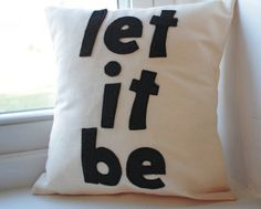 12x12 Let It Be Pillow Cover by KelsCozyCorner on Etsy, $25.00