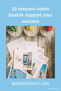 #ad 10 reasons vision boards support your success – Tips from Sharvi (Full disclosure on my blog) #visionboard #success
