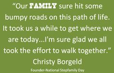 National Stepfamily Day Foundation Quotes.  National Stepfamily Day is September 16th.