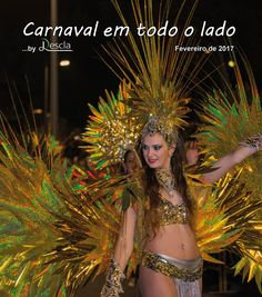 No carnaval ninguém há-de levar a mal que voltemos a percorrer as festas que acontecem por todo o país, passando pelas ilhas. Carnival, Islands, Party, Journals