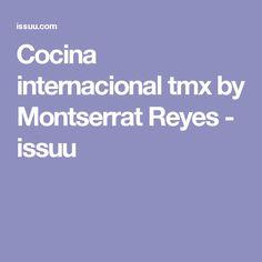 Cocina internacional tmx by Montserrat Reyes  - issuu