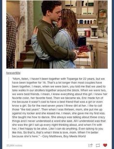 The best monologue from the cutest show ever. Boy Meets World is unarguably the best show in existance. Boy Meets World Quotes, Girl Meets World, Boy Meets World Shawn, Tv Quotes, Movie Quotes, Hurt Quotes, Funny Quotes, Life Quotes, Best Tv