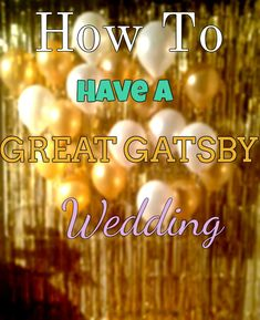 Gatsby wedding Stunning, spectacular and so much fun. If you are looking for a theme for your wedding and you really enjoy the 20's look. This is something you will enjoy immensely. From picking out dresses…